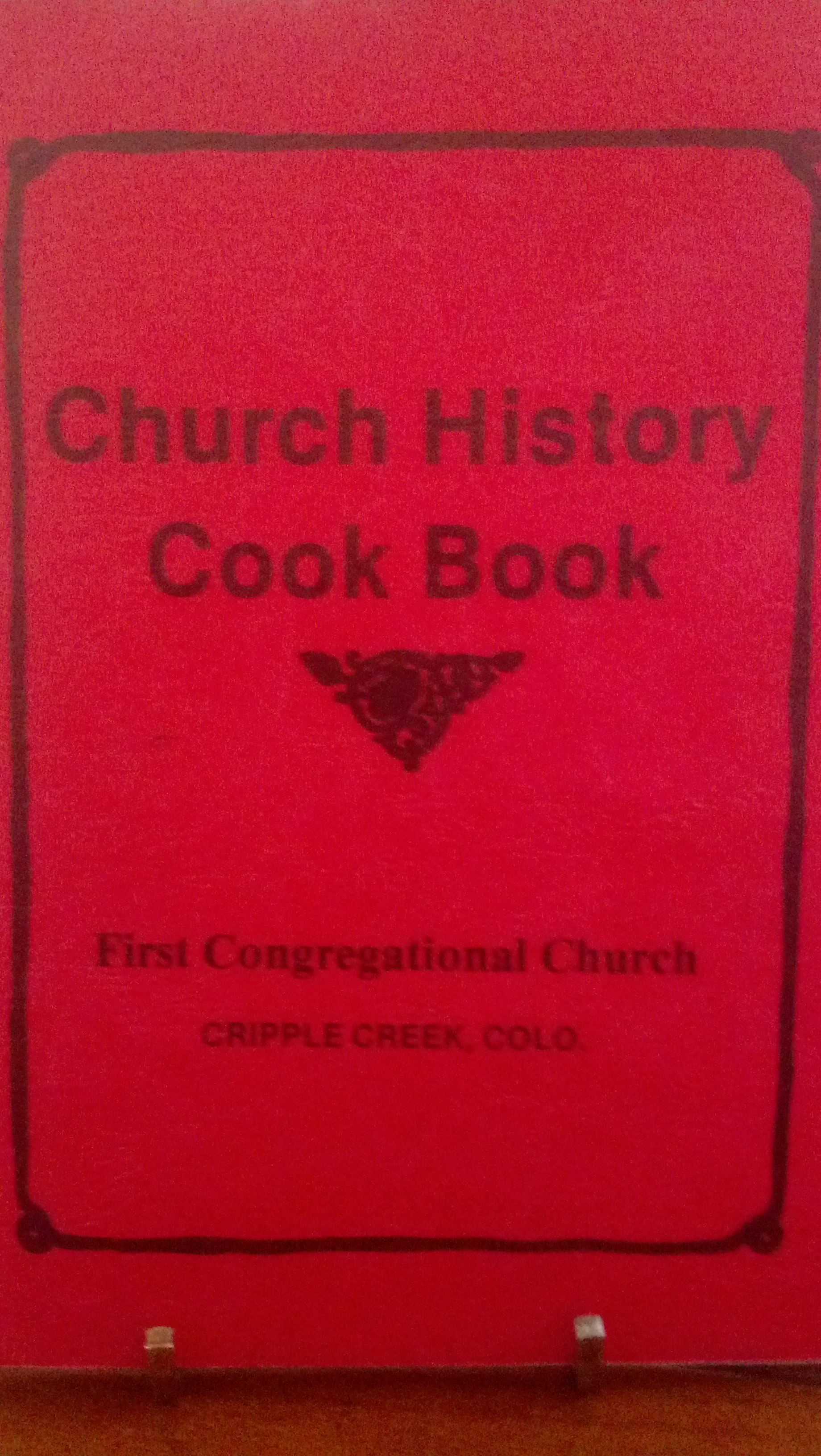Cripple Creek Church History Cook Book