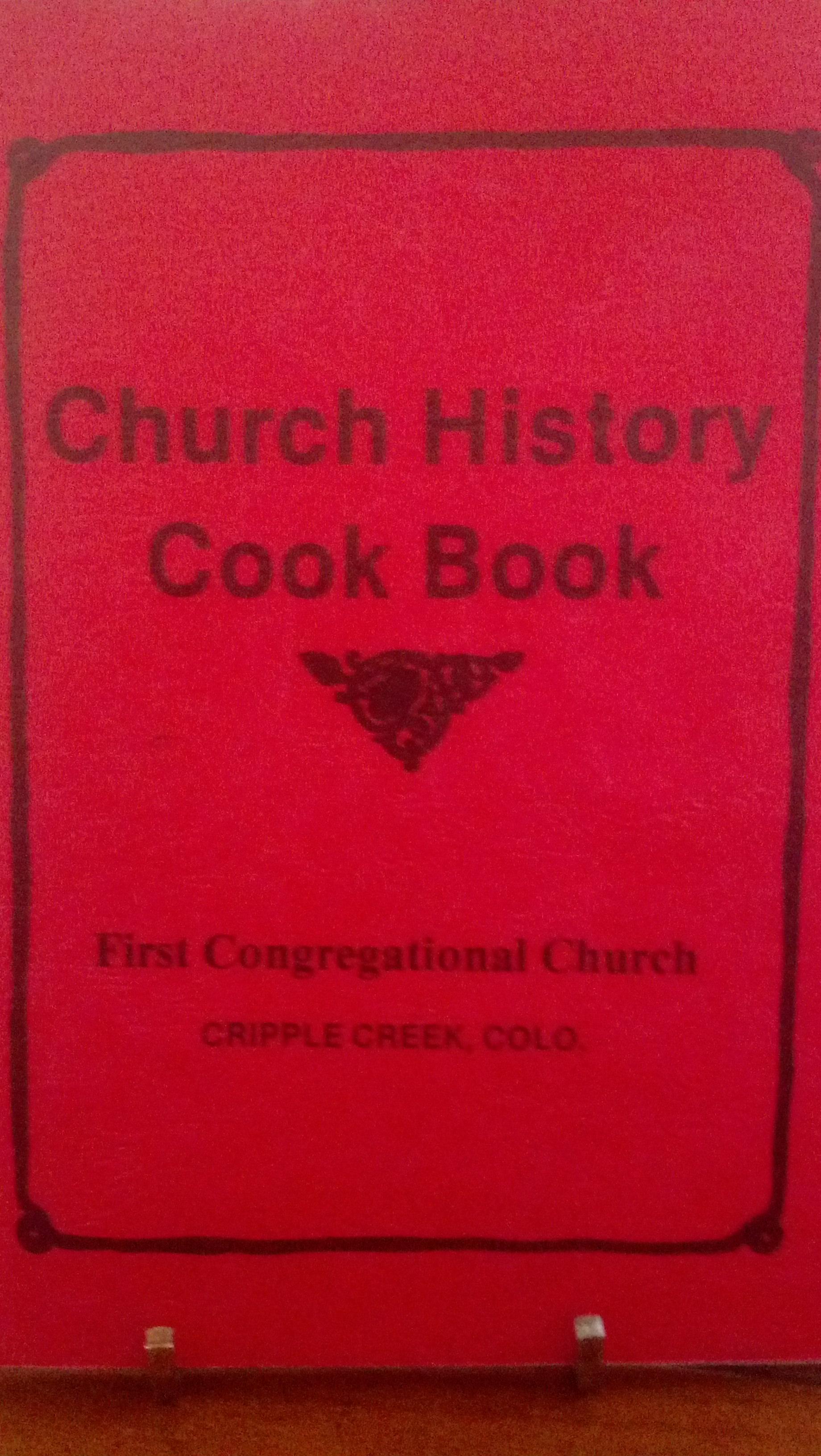 Cripple Creek Church History Cook Book