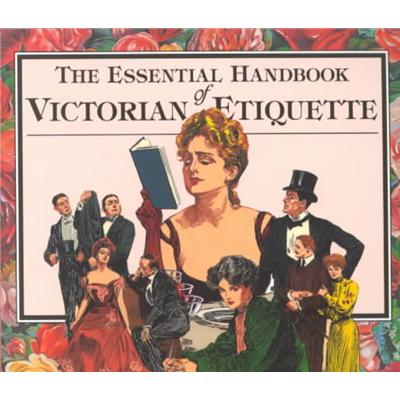 Essential Handbook for Victorian Etiquette