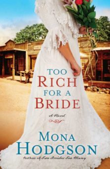 Too Rich for a Bride | MonaHodgson.com