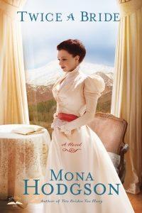 Twice a Bride | Mona Hodgson.com