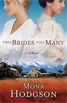 Two Brides Too Many | MonaHodgson.com