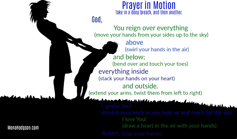 Prayer in Motion www.monahodgson.com