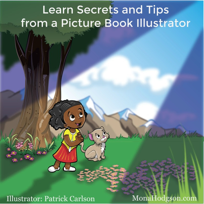 A Picture Book Illustrator Spills Secrets and Tips www.monahodgson.com